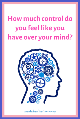 How much control do you have over your own mind? - graphic of head with cogs turning inside