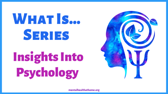 What is... insights into psychology series