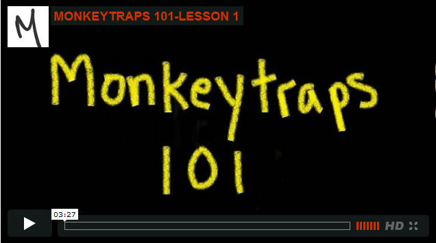 MONKEYTRAPS 101: Bert's Crash Course in Control