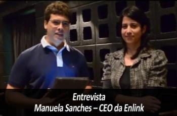 Manuela Sanches – CEO da Enlink – ME #1