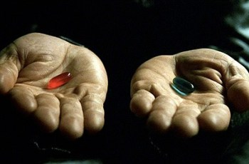 Chegou a Hora de Decidir, Qual Pílula Vai Tomar?