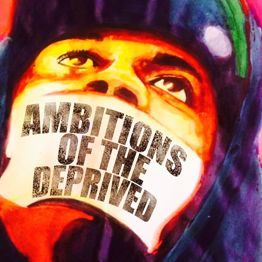 ambitions-of-the-deprived-big