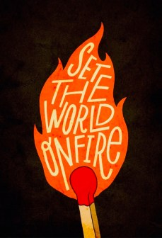 set-the-world-on-fire-mental-ideas