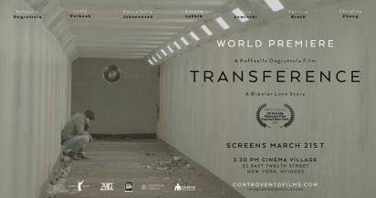 Transference Premiere (Postponed)