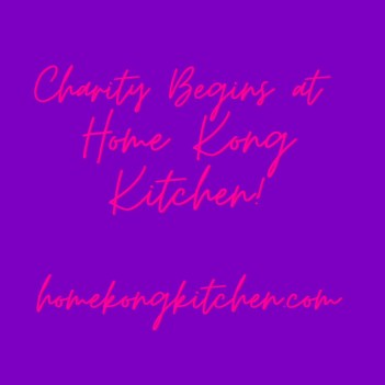 Charity Begins @Home Kong Kitchen