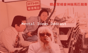 Mental Ideas Series 2 Lifts Off on RTHK!
