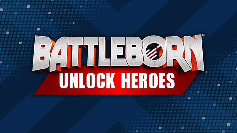 Battleborn - how to unlock heroes
