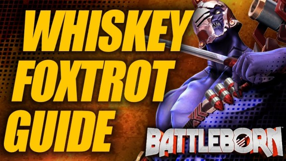 Holistic Whiskey Foxtrot Guide - Battleborn