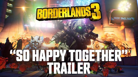 Happy Together Borderlands 3 Trailer