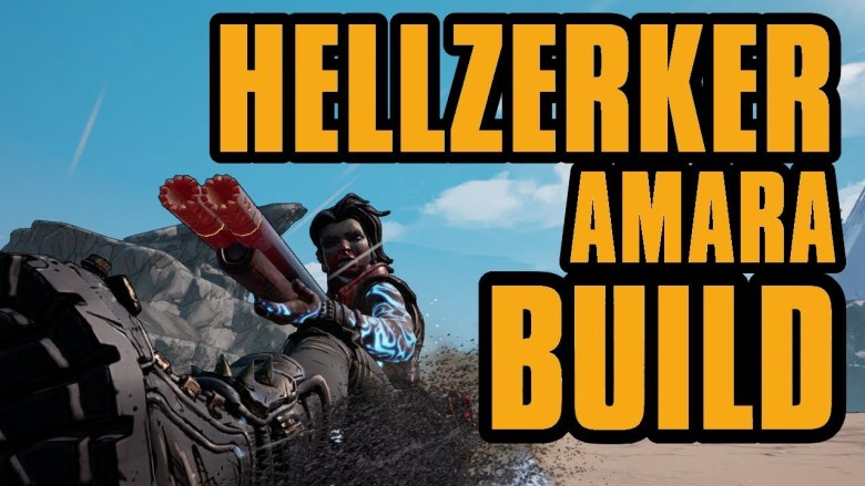 Amara - Hellzerker Build - Borderlands 3