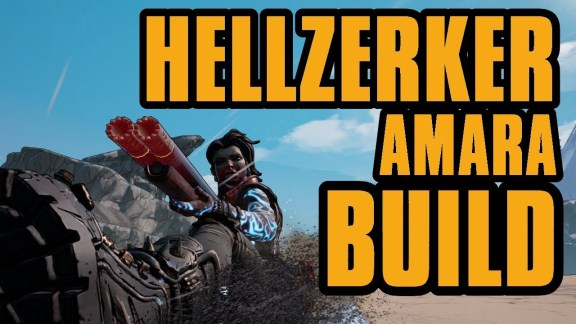Amara - Hellzerker Build - Borderlands 3