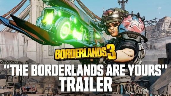 The Borderlands Are Yours - Borderlands 3 Trailer