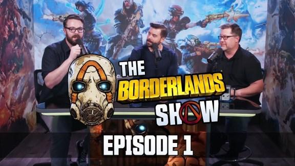The Borderlands Show - episode 1