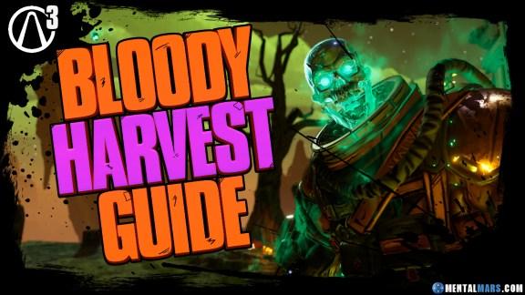 Borderlands 3 Bloody Harvest Guide