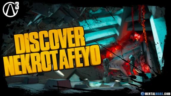 Discover Nekrotafeyo - Borderlands 3