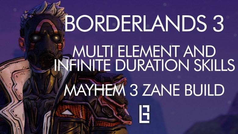 Zane Build - Multi Element And Infinite Duration Skills - Borderlands 3