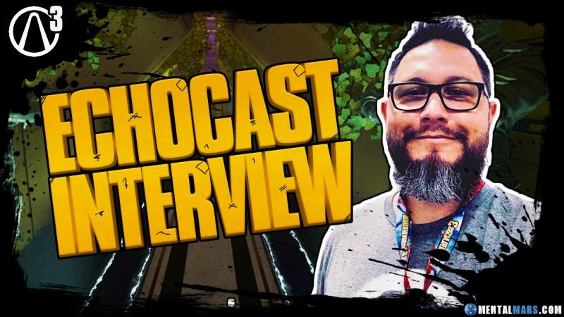 ECHOcast - Borderlands 3 Interview