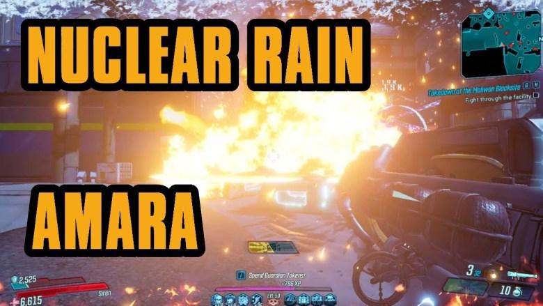 Amara - Nuclear Rain Build - Borderlands 3