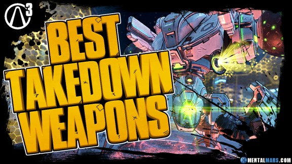 Best Weapons For Maliwan Takedown - Borderlands 3