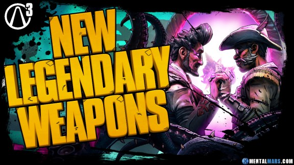 Borderlands 3 DLC2 Legendary Weapons