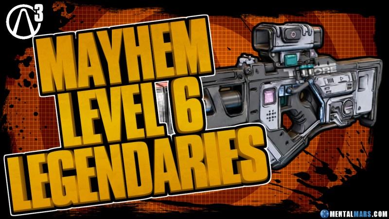 Mayhem Mode 6 Legendaries - Borderlands 3