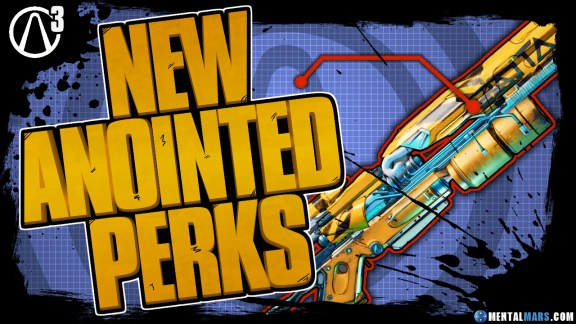 New Anointed Perks - Borderlands 3