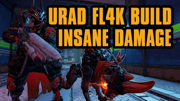 FL4K - URAD Build - Borderlands 3
