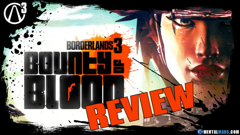Borderlands 3 Bounty of Blood Review