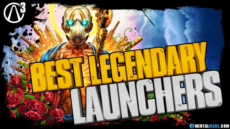 Borderlands 3 Best Legendary Launchers