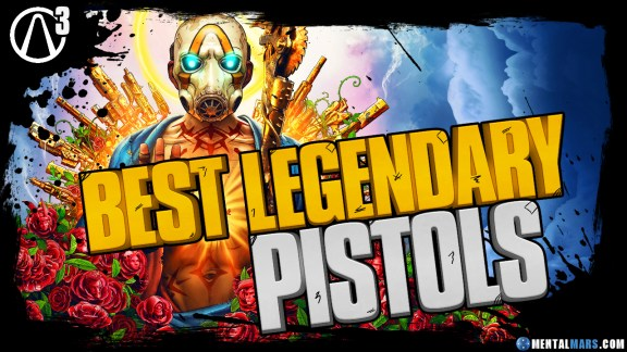 Best Legendary Pistols that every Vault Hunter should have in Borderlands 3