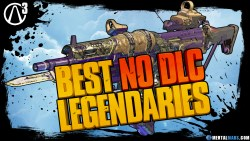 Borderlands 3 Best Legendary Weapons No DLC