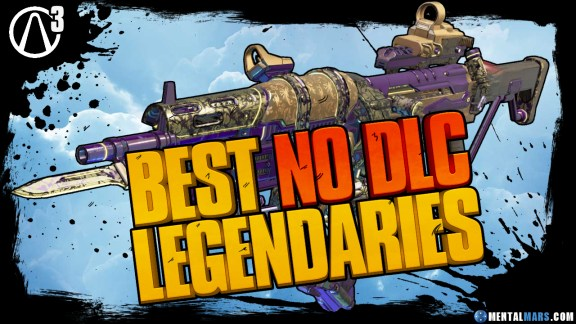 Borderlands 3 Best Legendary Weapons No DLC