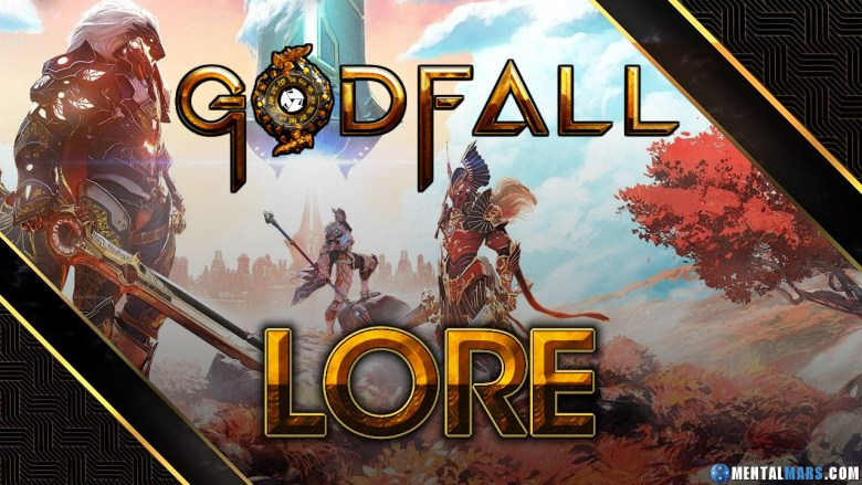 Godfall Game Lore