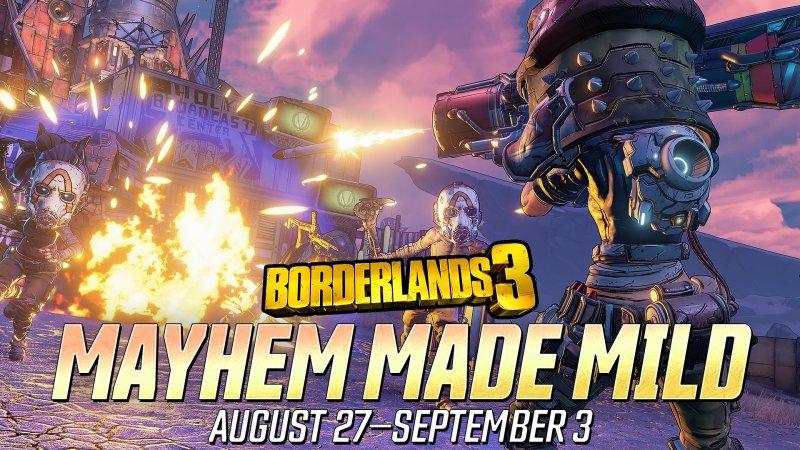 Mayhem Made Mild Borderlands 3 Event