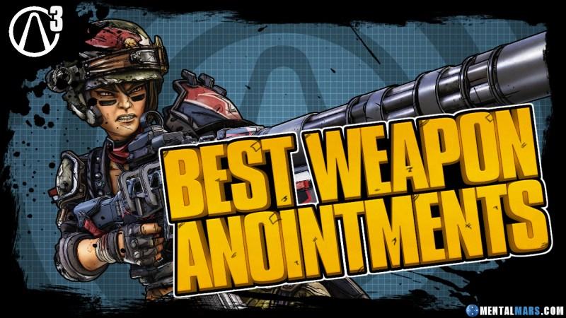Best Anointments Borderlands 3