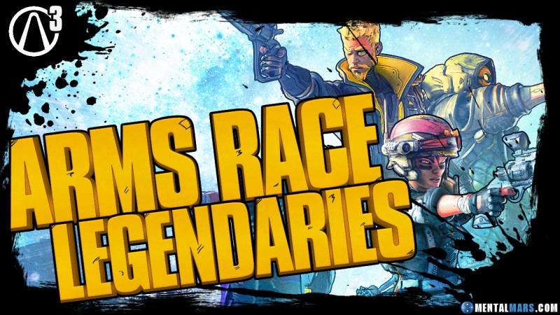 Borderlands 3 Arms Race Legendary Weapon List