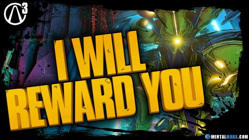 I Will Reward You - Borderlands 3