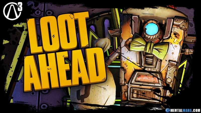 Loot Ahead - Borderlands 3