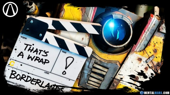 Borderlands Movie Wrapped Up