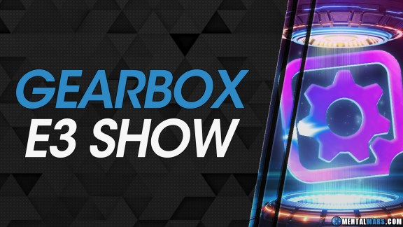 Gearbox E3 Showcase 2021