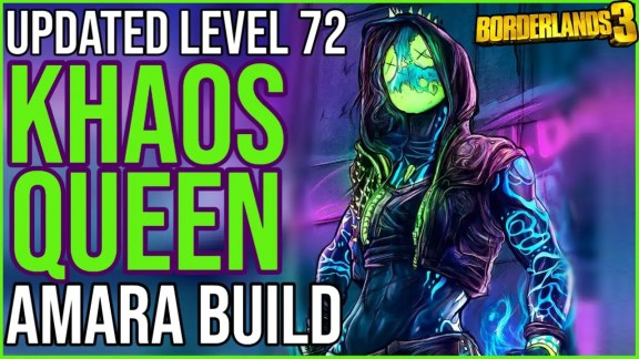 Amara 'Khaos Queen' Build - LVL72 - Borderlands 3