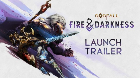 Godfall Fire and Darkness Launch