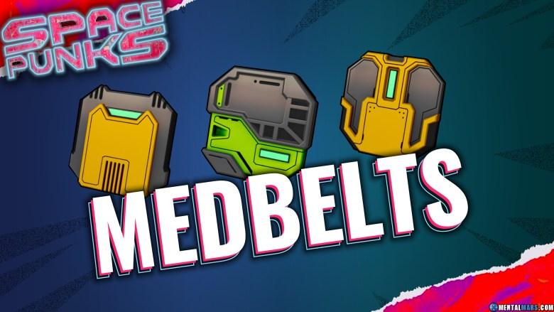 Space Punks Melee Medbelts Overview