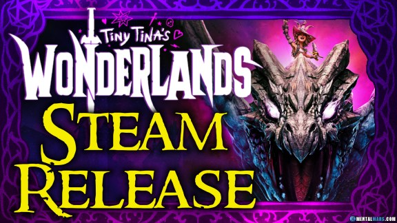 Tiny Tina's Wonderlands Steam Release