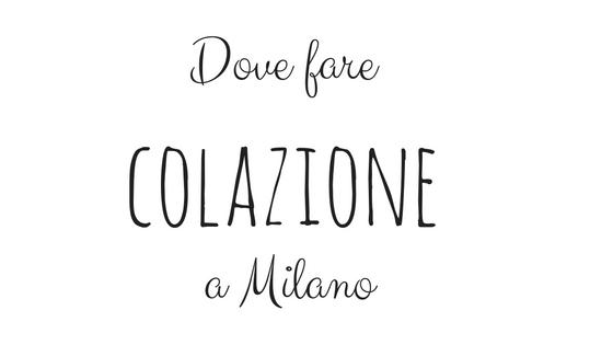 5 posti dove fare colazione a Milano
