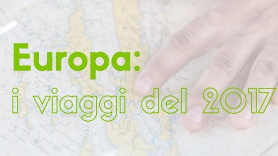 Europa: i viaggi del 2017