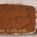 La ricetta originale del tiramisu