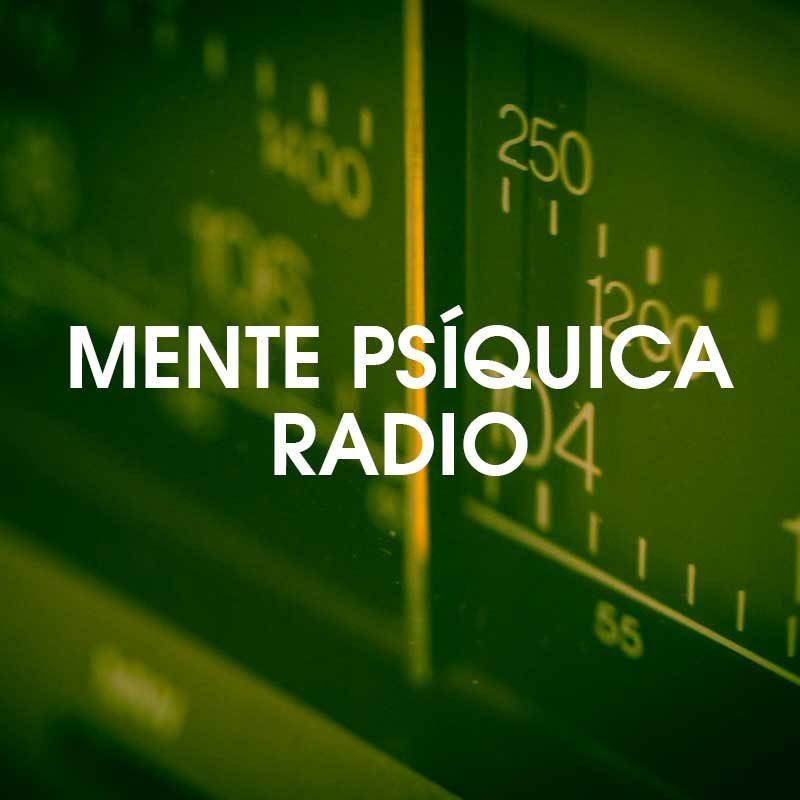 Mente Psíquica Radio - Mente Psíquica - Entrenamientos para médiums y psíquicas - Contacto: info@mentepsiquica.es - WhatsApp: +34 675 829 401