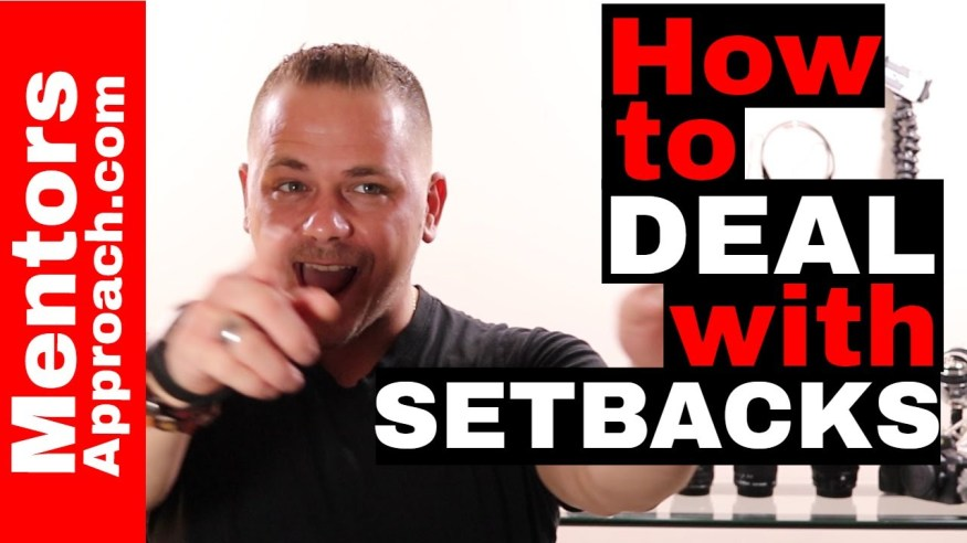 Dealing with SETBACKS. TIPS on how to start WINNING again!