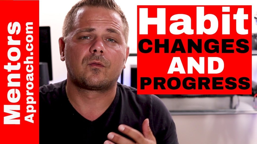 Habit Change and Progress